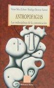Antropofagias - V. b. Silva - Biblioteca Nueva
