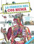 La fàbrica del cos humà: Descobreix com ets per dins! - Dan Green - BLUME (Naturart)