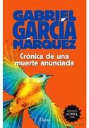 Crónica de una Muerte Anunciada - Gabriel García Márquez - Universidad Nacional Autónoma De México