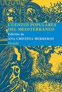 cuentos populares del mediterraneo/ popular mediterranean stories - cristina herreros - grupo anaya comercial
