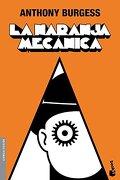 La naranja mecanica - Anthony Burgess - Planeta Booket