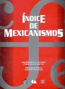 Índice de Mexicanismos - Fondo de Cultura Económica - Fondo de Cultura Económica