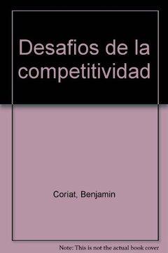 portada Coriat: Los Desafios De La Competitividad