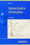 Materiales Dentales - Ricardo L. Macchi - Médica Panamericana