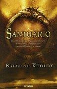 Santuario - Raymond Khoury - Ediciones B