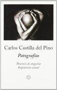 Patografías - Carlos Castilla del Pino - Peninsula
