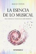 La Esencia de lo Musical - Rudolf Steiner - Antroposófica