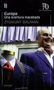 Europa una Aventura Inacabada - Zygmunt Bauman - Losada