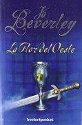 La flor del oeste (Books4pocket romántica) - Jo Beverley - Books4pocket