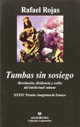 Tumbas sin sosiego (Spanish Edition) - Rafael Rojas - Anagrama