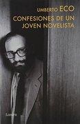 Confesiones de un Joven Novelista - Eco Umberto - Penguin Random House