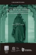 Aportaciones Reflexivas Francisco De Vitoria - Carlos Breton Mora -