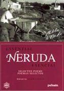 Neruda Esencial - Pablo Neruda - Pehuå½N Editores