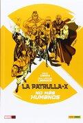 La Patrulla X: No Mas Humanos - Mike Carey - PANINI / MARVEL