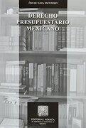 DERECHO PRESUPUESTARIO MEXICANO