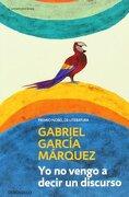 Yo no Vengo a Decir un Discurso (2015) - Gabriel Garcia Marquez - Diana