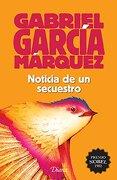 Noticia de un Secuestro(2015) - Gabriel García Márquez - Universidad Nacional Autónoma De México