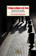 Trilogía Callejera de Lima - Fernando Ampuero - Tajamar Editores