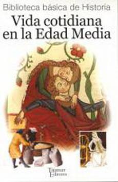 portada Vida Cotidiana en la Edad Media