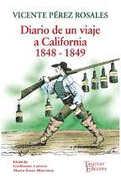 Diario de un Viaje a California - Vicente Pérez Rosales - Tajamar Editores