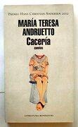 Caceria - Andruetto Maria - Mondadori