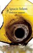 Delirium Tremens. Edicion Conmemorativa - Ignacio Solares - Alfaguara Infantil
