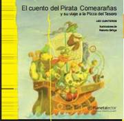 Cuento del Pirata Comearanas y su Viaje a la Pizza del Tesoro - Leonardo Quinteros Fernandez - Planeta Lector