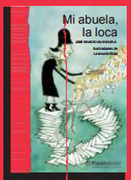 Mi Abuela la Loca - Jose Ignacio Valenzuela - Planeta Lector