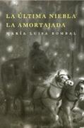 La Ultima Niebla la Amortajada - Maria Luisa Bombal - Planeta Lector