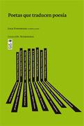 Poetas que Traducen Poesia - Jorge Fondebrider - Ediciones Lom