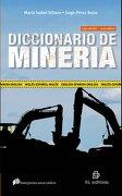 DICCIONARIO DE MINERÍA - María Isabel Sillano y Jorge Pérez Rojas - RIL Editores