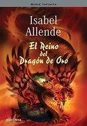 reino de dragon de oro (montena) - isabel allende - asenjo, distribuciones s.l.