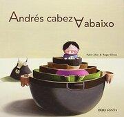 Andres Cabeza Abaixo (g) (Cartone) (libro en Gallego) - Pablo Albo - Oqo Editora