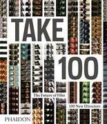 take 100,the future of film: 100 new directors - frederic (edt) maire - phaidon inc ltd