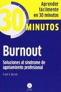 Burnout. 30 Minutos - Frank H. Berndt - Editorial Alma