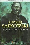 G. R. 06: Torre Golondrina (Ed. Coleccion) - Andrzej Sapkowski - Alamut