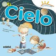 El Cielo (el Sistema Solar) - Nuria Roca Soto; Carol Isern Torrente - Edebe