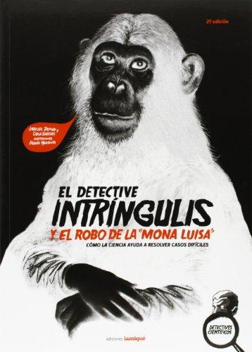 Detective intringulis el y el robo..; varios autores
