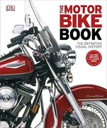 The Motorbike Book (libro en Inglés) - DK - DK