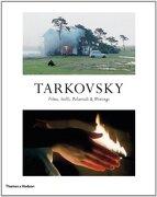 Tarkovsky: Films, Stills, Polaroids and Writings. Edited by by Andrei Tarkovsky and Hans-Joachim Schlegel (libro en inglés) - Andrei A. Tarkovsky; Hans-Joachim Schlegel - Thames & Hudson