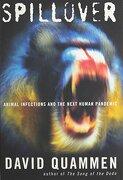 Spillover: Animal Infections and the Next Human Pandemic (libro en Inglés) - David Quammen - W W Norton & Co