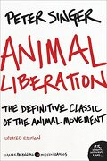 Animal Liberation: The Definitive Classic of the Animal Movement (libro en inglés) - Peter Singer - Harper Perennial Modern Classics