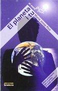 El planeta i tu (EL NORD) - María Josep Pico Garces - Edicions Bromera, S.L.