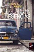El Guardian de las Esencias - Justo E. Vasco - Tropismos