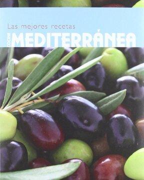 portada Cocina Mediterranea. Las Mejores Recetas (e)