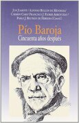 Pío Baroja. Cincuenta años después - Biblioteca Nueva - Biblioteca Nueva