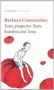TOM PEQUE¥O TOM HOMBRECITO TOM Seix Barral - CONSTANTINE BARBARA - EDITORIAL PLANETA S.A