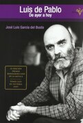 Luis de Pablo: De Ayer a hoy (Cd-Rom) - Jose Luis Garcia del Busto - SOCIEDAD GENERAL AUTORES
