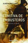 Comitiva de Embusteros (B4P) (Books4Pocket Narrativa) - Karen Maitland - Books4Pocket