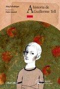historia guillermo tell (+8 anos) (arbol de lectura) - jurg schubiger - oxford español fondo